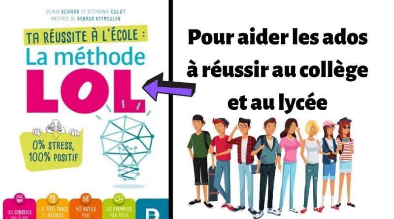 La Methode Lol Un Livre Pour Aider Les Adolescents A